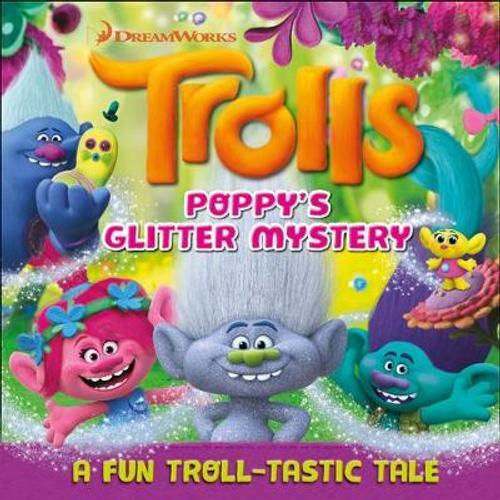 Trolls: Poppy's Glitter Mystery (Children's Coffee Table)