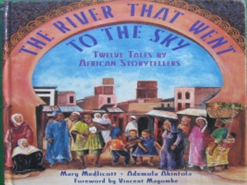 Medlicott, Mary / The River That Went to the Sky (Children's Coffee Table)
