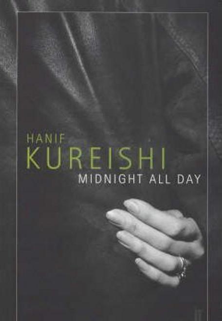 Kureishi, Hanif / Midnight All Day (Large Paperback)