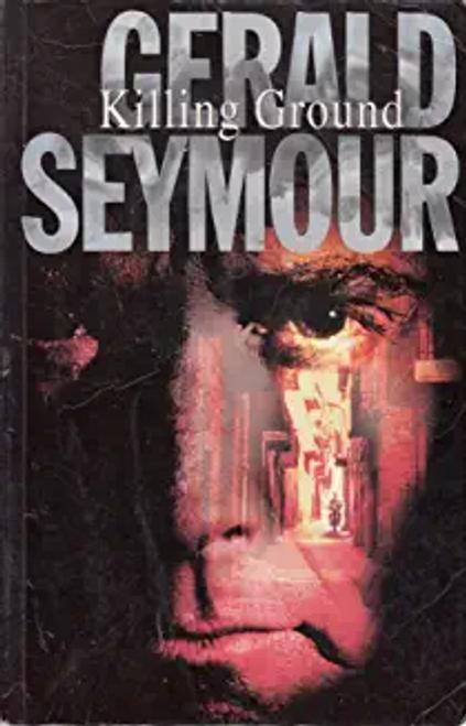 Seymour, Gerald / Killing Ground (Large Paperback)
