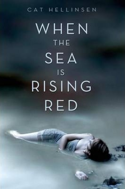 Hellisen, Cat / When the Sea is Rising Red (Large Paperback)