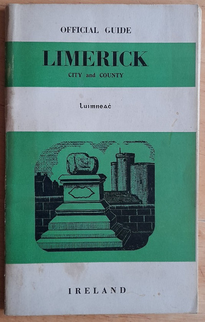 Official Guide to Limerick City and County - Luimneach - Vintage Tourist Guide 1960's - Bord Fáilte