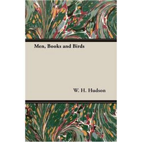 Hudson, W. H. / Men Books and Birds (Large Paperback)