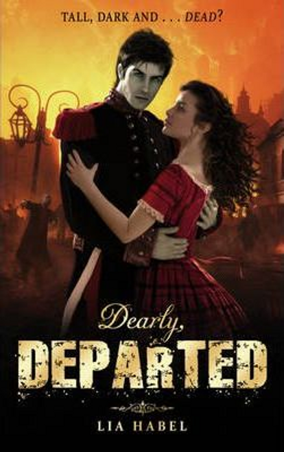 Habel, Lia / Dearly Departed: 1 (Large Paperback)