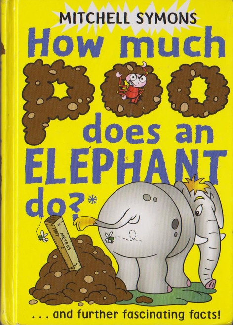 Symons, Mitchell / How much Poo dose an Elephant do?