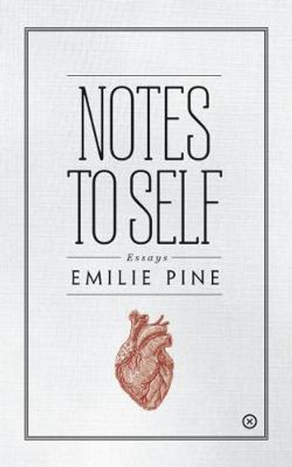 Pine, Emilie / Notes to Self (Large Paperback)