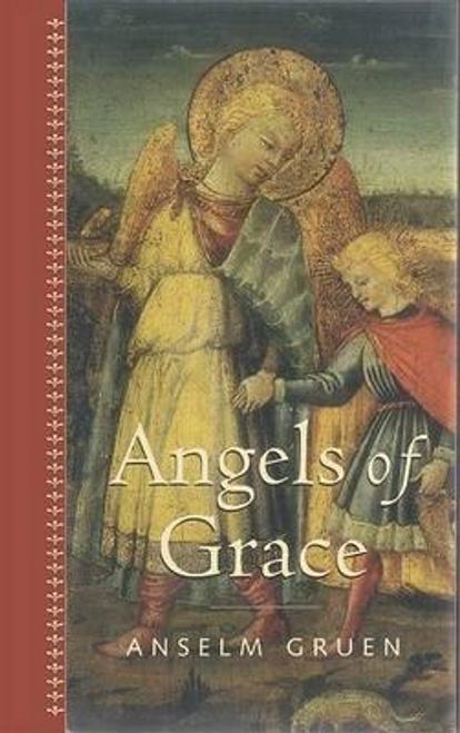 Gruen, Anselm / Angels of Grace (Large Paperback)