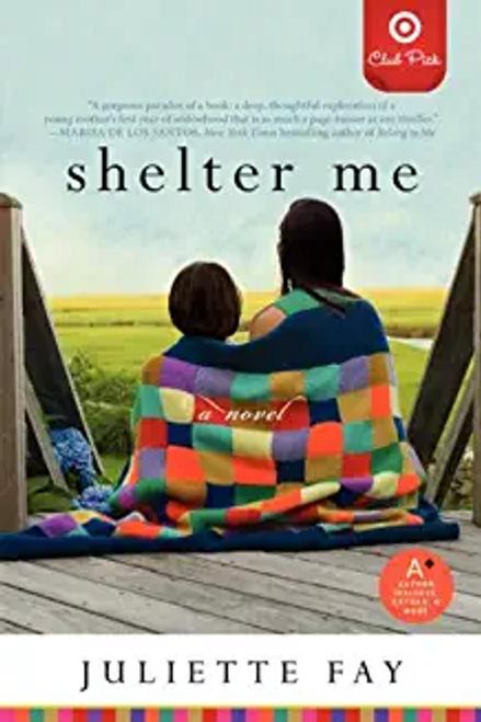 Fay, Juliette / Shelter Me (Large Paperback)