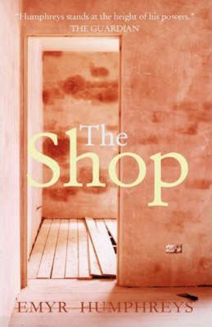 Humphreys, Emyr / The Shop (Large Paperback)