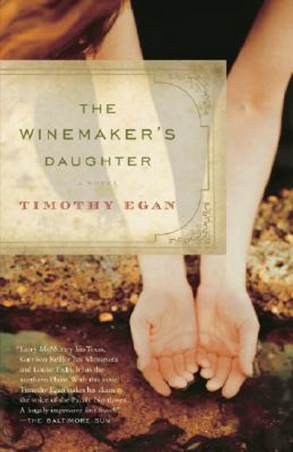 Egan, Timothy / The Winemaker's Daughter (Large Paperback)