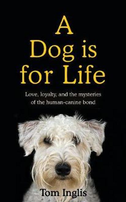 Inglis, Tom / To Love a Dog (Large Paperback)