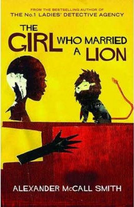 Smith, Alexander McCall / The Girl Who Married A Lion (Large Paperback)