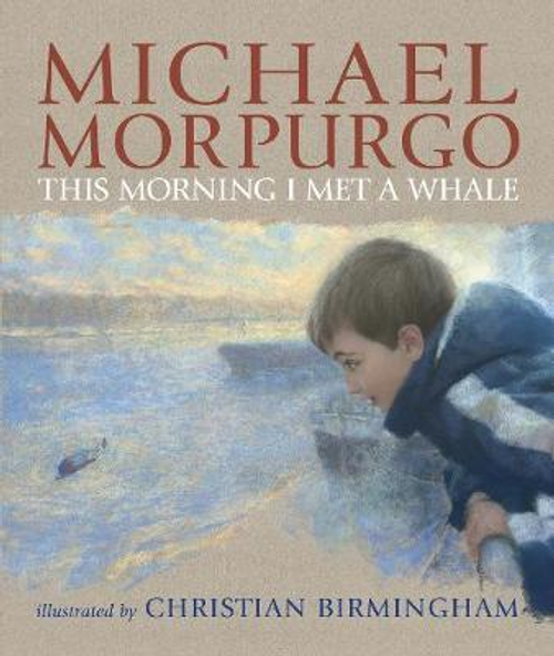 Morpurgo, Michael / This Morning I Met a Whale (Large Paperback)