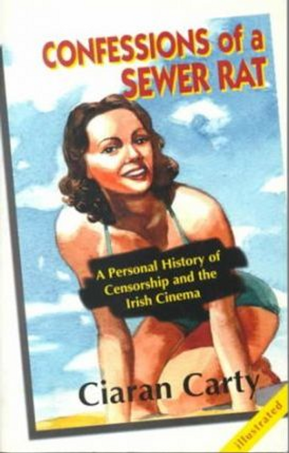 Carty, Ciaran / Confessions of a Sewer Rat (Large Paperback)