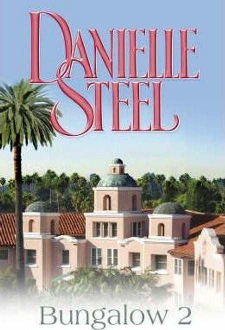 Steel, Danielle / Bungalow 2 (Large Paperback)
