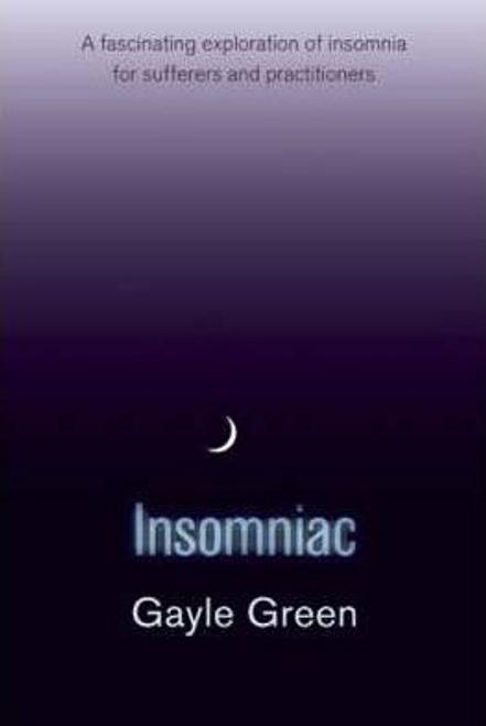 Greene, Gayle / Insomniac (Large Paperback)