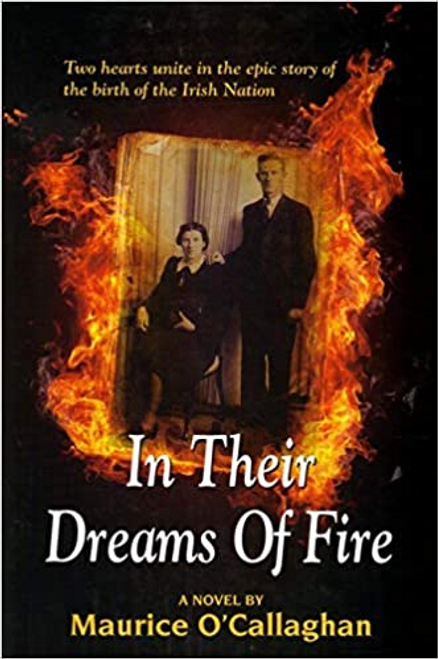 O'Callaghan, Maurice / In the Dreams of Fire (Large Paperback)