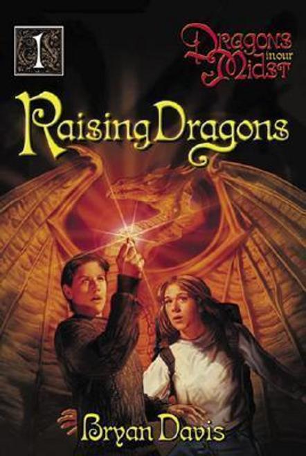 Davis, Bryan / Raising Dragons, Volume 1 (Large Paperback)