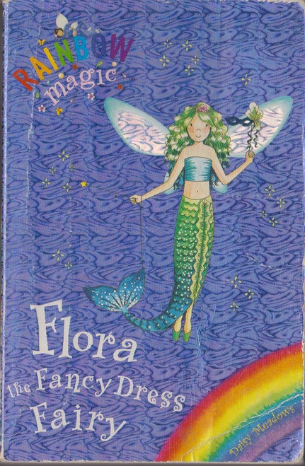 Meadows, Daisy / Rainbow Magic: Flora the Fancy Dress Fairy