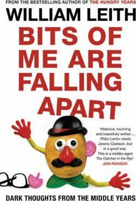 Leith, William / Bits of Me are Falling Apart (Large Paperback)