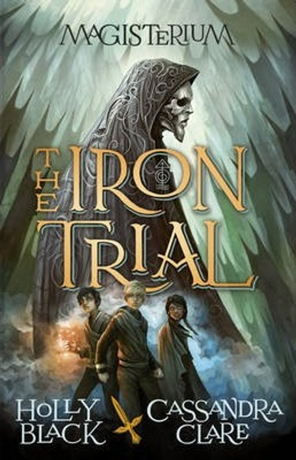 Black, Holly / Magisterium : The Iron Trial (Large Paperback)