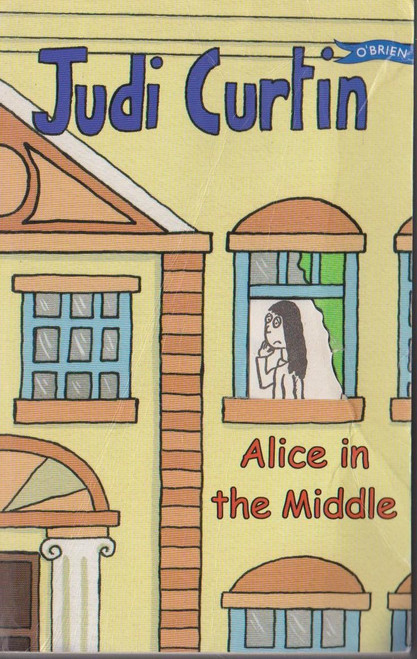 Curtin, Judi / Alice in the Middle ( Alice and Megan Series, Book 4 )