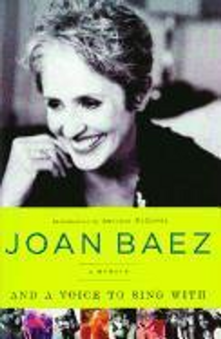 Baez, Joan / And A Voice to Sing With (Large Paperback)