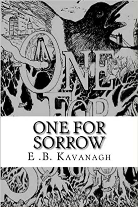 Kavanagh, E. B. / One for Sorrow (Large Paperback)