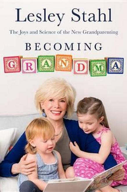 Stahl, Lesley / Becoming Grandma (Hardback)