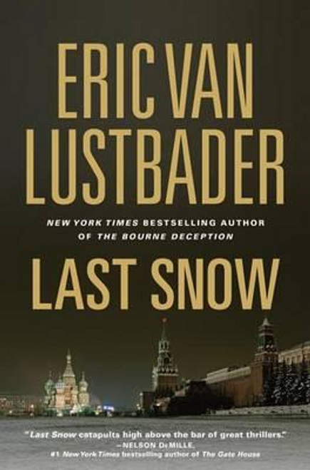 Lustbader, Eric Van / Last Snow (Hardback)
