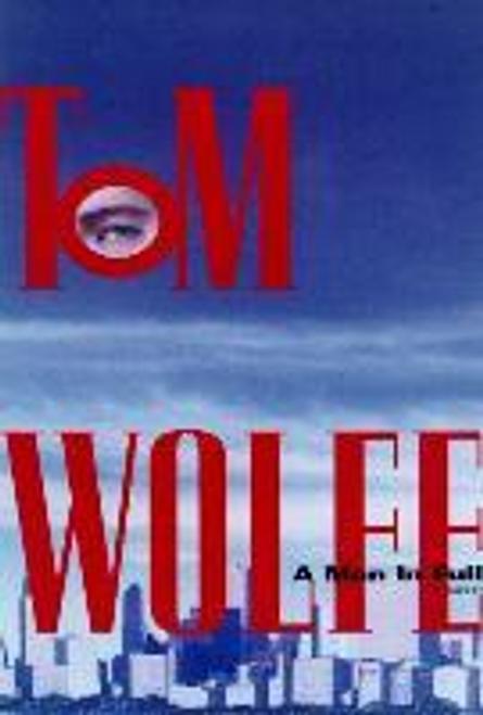 Wolfe, Tom / Man in Full (Hardback)