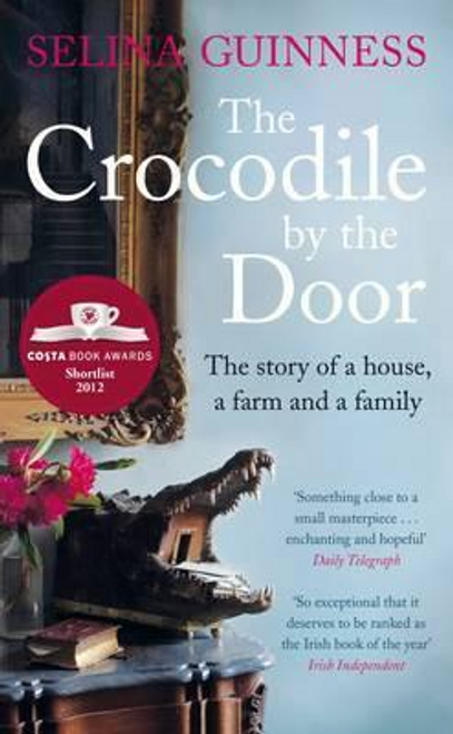 Guinness, Selina / The Crocodile by the Door (Hardback)