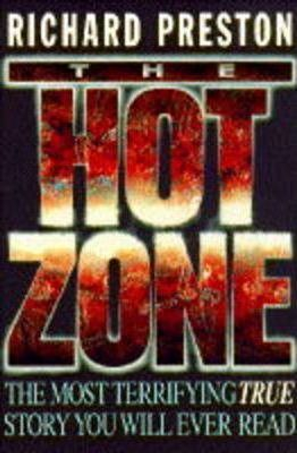 Preston, Richard / The Hot Zone (Hardback)