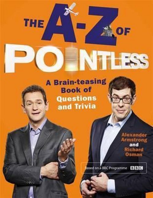 Armstrong, Alexander / The A-Z of Pointless (Hardback)