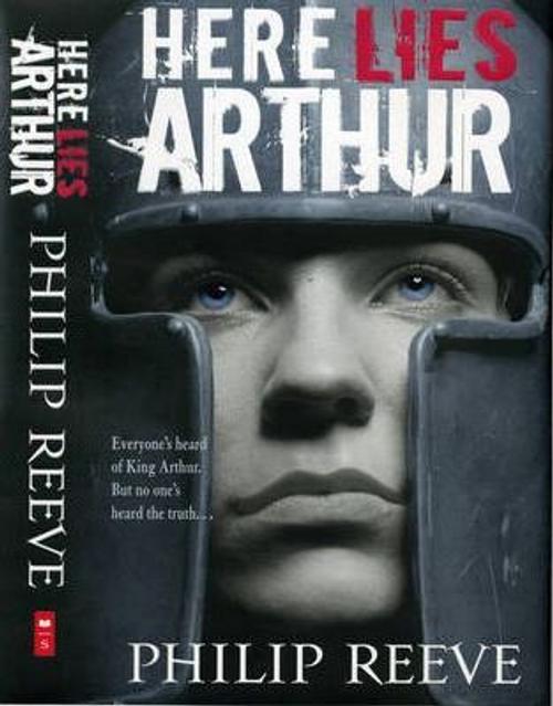 Reeve, Philip / Here Lies Arthur (Hardback)