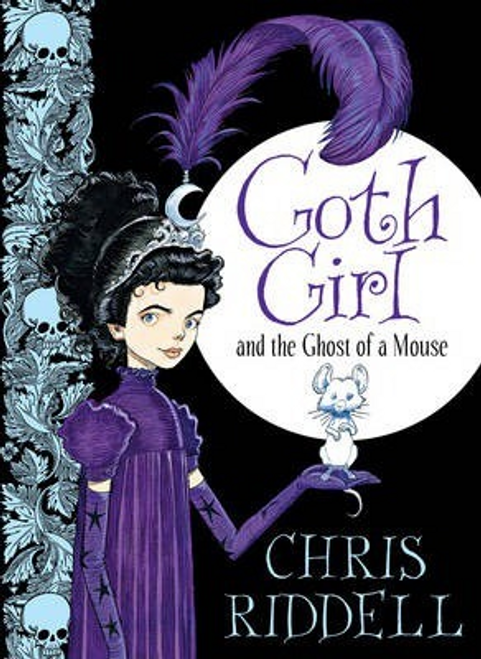 Riddell, Chris / Goth Girl : and the Ghost of a Mouse (Hardback)