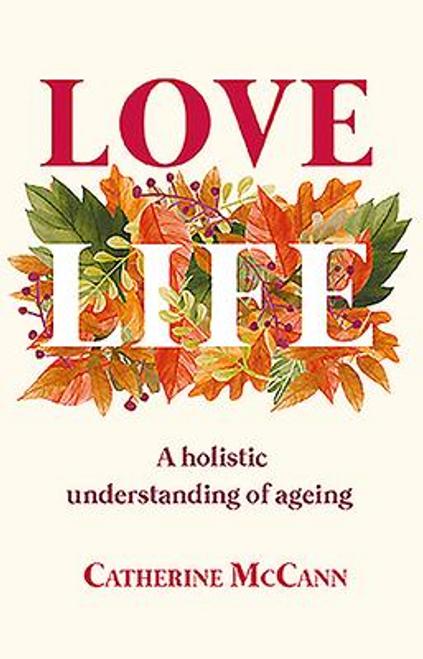 McCann, Catherine / Love Life (Hardback)