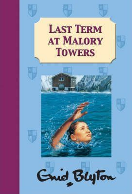 Blyton, Enid / Last Term at Malory Towers (Hardback)