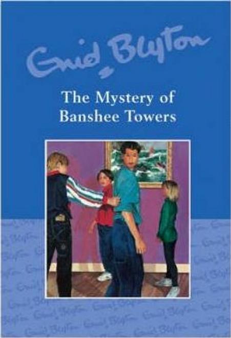 Blyton, Enid / The Mystery of Banshee Towers (Hardback)