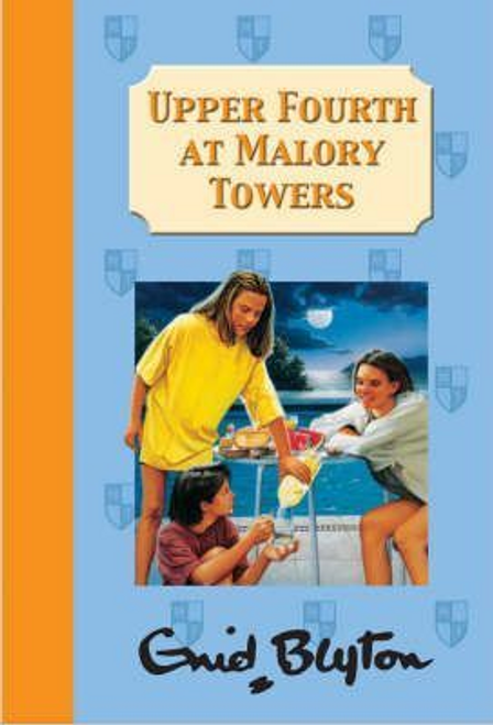 Blyton, Enid / Upper Fourth at Malory Towers (Hardback)