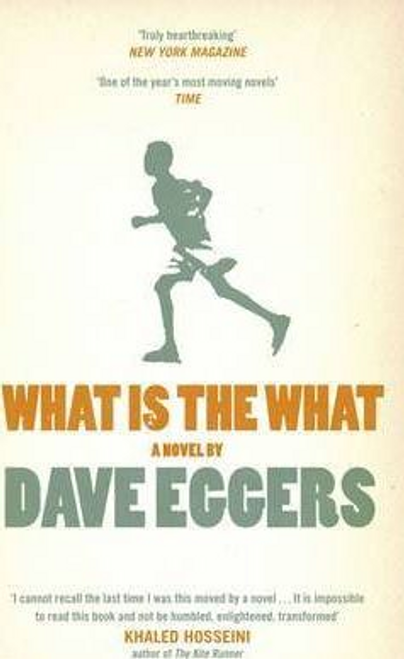 Eggers, Dave / What is the What (Hardback)
