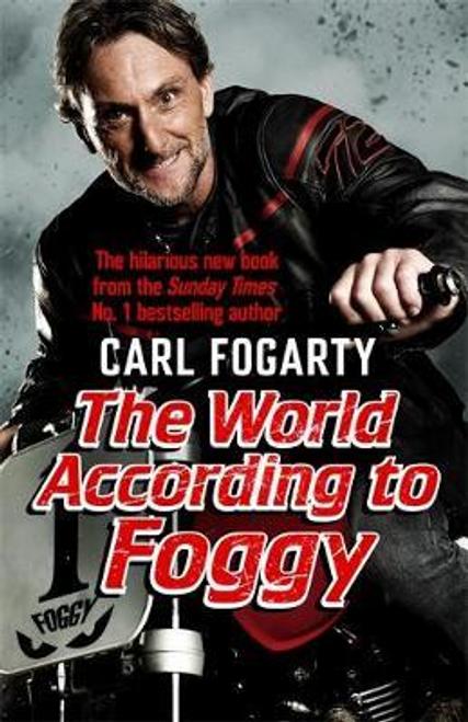 Fogarty, Carl / The World According to Foggy (Hardback)