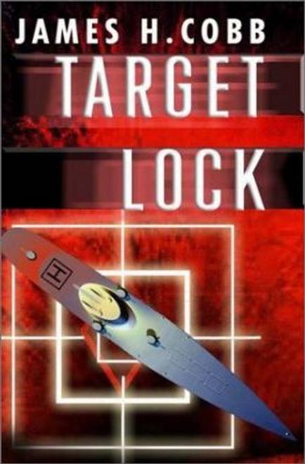 Cobb, James H. / Target Lock (Hardback)