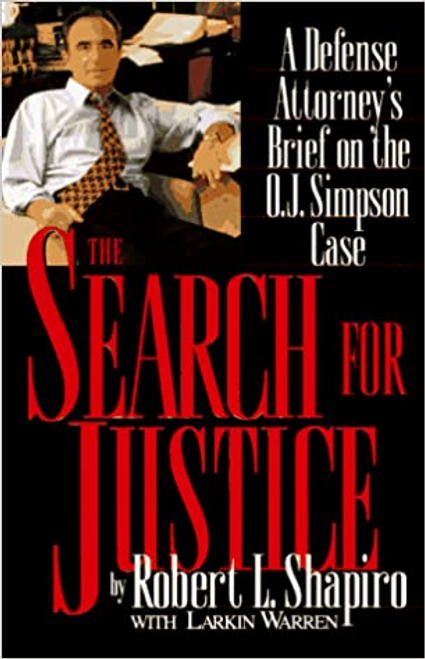 Shapiro, Robert / The Search for Justice (Hardback)
