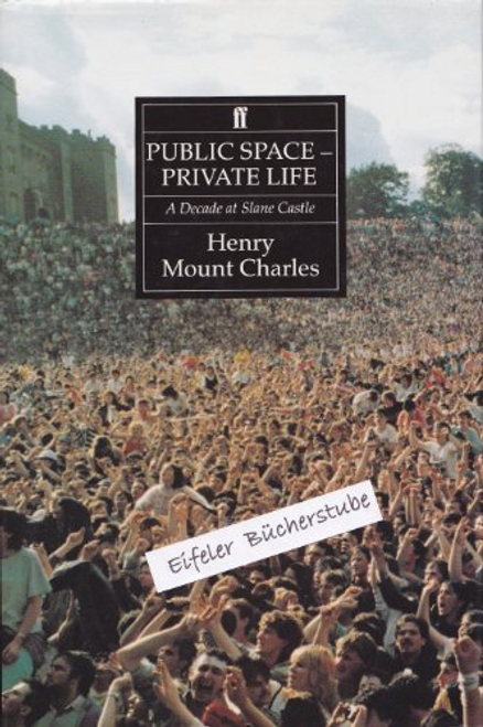Charles, Henry Mount / Public Space - Private Life (Hardback)