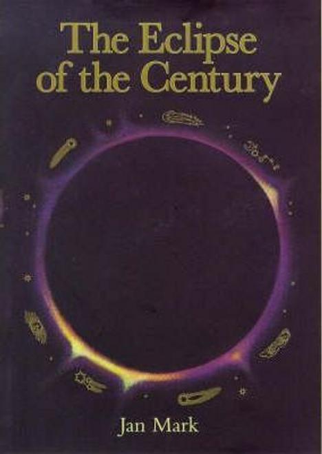 Mark, Jan / The Eclipse of the Century (Hardback)