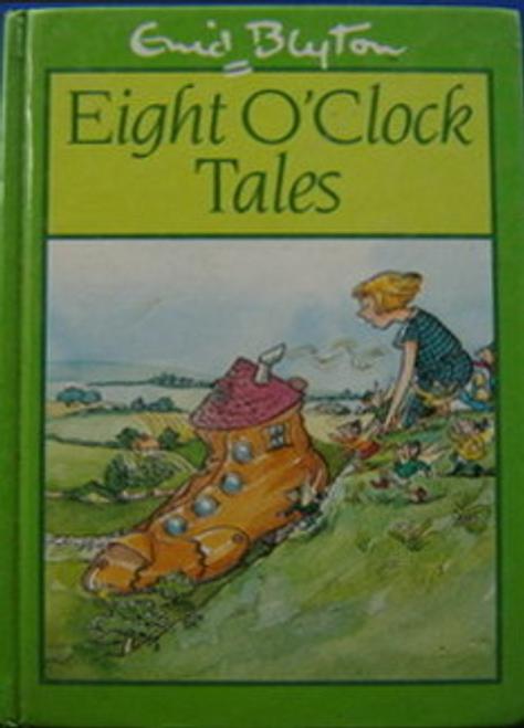 Blyton, Enid / Eight O'clock Tales (Hardback)
