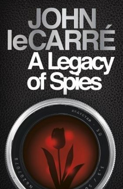 Le Carre, John / A Legacy of Spies (Hardback)