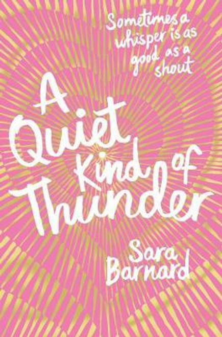 Barnard, Sara / A Quiet Kind of Thunder