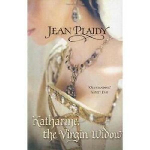 Plaidy, Jean / Katharine the Virgin Widow